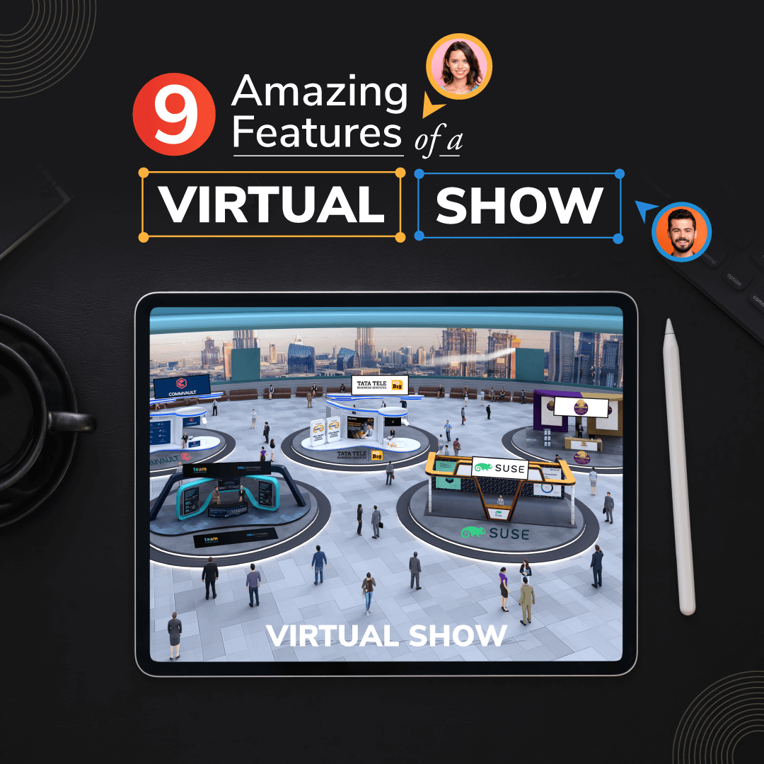 9 Amazing Features of a Virtual Show