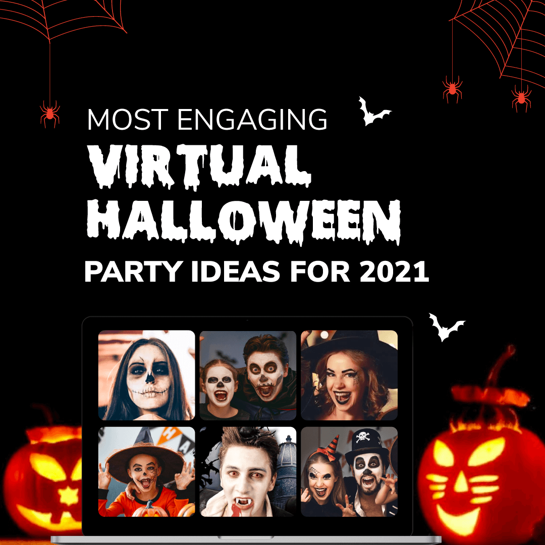 Most Engaging Virtual Halloween Party Ideas for 2021